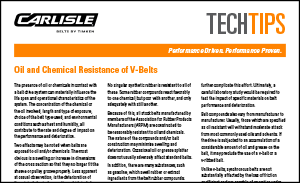 Download the Chemical Resistant V-Belts Sheet for more information on the chemical-resistance of V-belts by Carlisle Belts