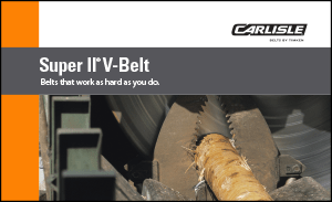 Download for more information on the Super II V-Belt by Carlisle Belts